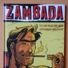 Cómics: ZAMBADA. TOMO 1: LAS OLAS DEL MAR - JEAN-PIERRE AUTHEMAN. ERIC MALTAITE. Lote 152705857