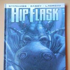 Cómics: HIP FLASK. SELECCIÓN NO NATURAL - RICHARD STARKINGS. CASEY. LADRONN. Lote 152706621