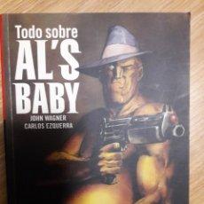 Cómics: TODO SOBRE AL´S BABY, JOHN WAGNER / CARLOS EZQUERRA (ED. KRAKEN). Lote 153033530