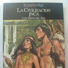 Cómics: RELATOS DEL NUEVO MUNDO: LA CIVILIZACION INCA , DE JOSE ORTIZ . COMIC DEL 92 , QUINTO CENTENARIO. Lote 153595246