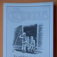 Cómics: THE CASTAWAYS. UN MELODRAMA EN SEIS ACTOS SOBRE LA AMÉRICA PROFUNDA - ROB VOLLMAR. PABLO G. CALLEJO. Lote 153616580