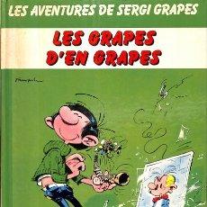Cómics: LES GRAPES D'EN GRAPES - ANDRÉ FRANQUIN - GRIJALBO MONDADORI, S.A. - JUNIOR. Lote 154087172