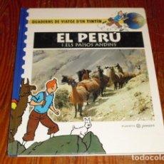 Cómics: TINTÍN - EL PERÚ I ELS PAÏSOS ANDINS - PLANETA JUNIOR - 1995 -. Lote 154195214