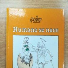 Cómics: HUMANO SE NACE (QUINO) (LUMEN). Lote 154798444