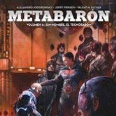 Cómics: CÓMICS. METABARON 06. SIN NOMBRE, EL TECNOBARON - JODOROWSKY/FRISSEN/SECHER (CARTONÉ). Lote 187165565