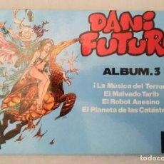 Cómics: DANI FUTURO ALBUM 3 COLECCION TEBEO SEMANAL. HITPRESS. MUY BUEN ESTADO. Lote 194214743