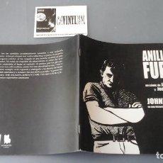 Cómics: JAVIER LUCINI , JOAQUÍN SECALL - ANILLO DE FUEGO - JOHNNY CASH. Lote 155468538