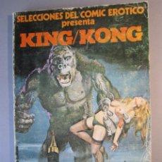 Cómics: COMIC EROTICO (1976, ACTUALES) -SELECCIONES- 2 · 1977 · KING/KONG. Lote 233260235