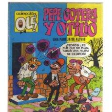 Cómics: PEPE GOTERA Y OTILIO UNA PAREJA DE ALIVIO. Lote 155618398