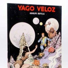 Fumetti: COLECCIÓN REVIVAL 1. YAGO VELOZ. EXPLORADOR GALÁCTICO (ADOLFO BUYLLA) ANTONIO SAN ROMÁN, 1981. OFRT. Lote 213399303
