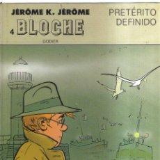 Cómics: BLOCHE DODIER PRETERITO DEFINIDON,4. Lote 156088014