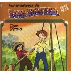 Cómics: TOM SAWYER LAS AVENTURAS TOM PIRATA. Lote 156103898