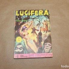 Cómics: LUCIFERA Nº 6, EL VIBERIA. Lote 156193278