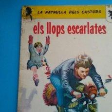 Cómics: ELS LLOPS ESCARLATES .LA PATRULLA DELS CASTORS . J.M.CHARLLIER .LLIBRES ANXANETA.. Lote 156500885