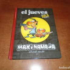Cómics: EL JUEVES LUXURY GOLD COLLECTION: MAKINAVAJA GOLDEN YEARS. IVÁ.. Lote 157000722