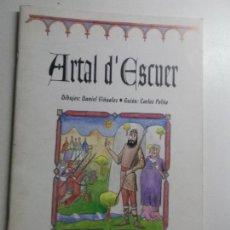 Cómics: ARTAL D´ESCUER. DANIEL VIÑUALES, ROLDE ESTUDIOS ARAGONESES. Lote 157767518