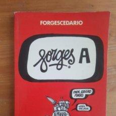 Cómics: FORGES A: [POR ANTONIO FRAGUAS] FORGES PUBLICADO POR BRUGUERA. (1979) 48PP. Lote 157836514