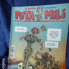 Cómics: EL JUEVES PRESENTA PUTA MILI N.198. Lote 157846530