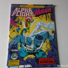Cómics: ALPHA FLIGHT LA MASA NUMERO 53. Lote 157852818