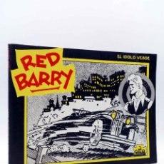 Cómics: RED BARRY. EL ÍDOLO VERDE (WILL GOULD) B.O., 1982. Lote 160468869