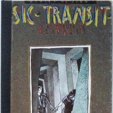 Cómics: JAVIER DE JUAN. SIC TRANSIT O LA MUERTE DE OLIVARES. ARREBATO EDITORIAL 1984. Lote 158508494