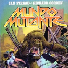 Cómics: MUNDO MUTANTE.RICHARD CORBEN.TOUTAIN EDITOR.. Lote 158737486