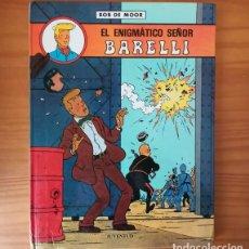Cómics: EL ENIGMATICO SEÑOR BARELLI, BOB DE MOOR. JUVENTUD 1990 TAPA DURA. Lote 158778346