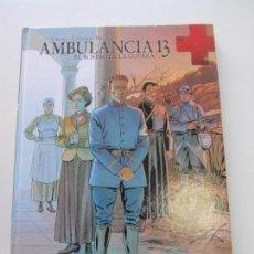 Cómics: AMBULANCIA 13 VOL. 3 EL ROSTRO DE LA GUERRA 17.5 CARTONE YERMO BUEN ESTADO. Lote 158929826