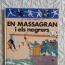 Cómics: EN MASSAGRAN I ELS NEGRERS - CATALA. Lote 158936022