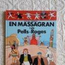 Cómics: EN MASSAGRAN I ELS PELLS ROGES - CATALA. Lote 158937006