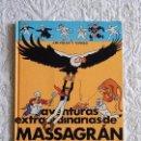 Cómics: AVENTURAS EXTRAORDINARIAS DE MASSAGRAN . Lote 158938034