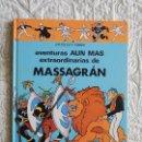 Cómics: AVENTURAS AUN MAS EXTRAORDINARIAS DE MASSAGRAN . Lote 158938210