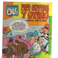 Cómics: PEPE GOTERA Y OTILIO MANITAS PARA EL OFICIO COLECCION OLEN,60. Lote 159224006