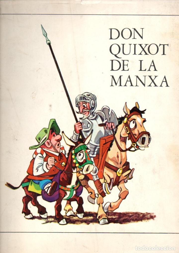 DON QUIXOT DE LA MANXA VOL. 2 (MARKETING IBERICA, 1971) QUIJOTE EN CATALÁN (Tebeos y Comics - Comics otras Editoriales Actuales)