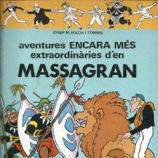 Cómics: AVENTURES ENCARA MES EXTRAORDIANRIES D'EN MASSAGRAN JOSEP M FOLCH I TORRES EDITORIAL CASALS. Lote 159454954