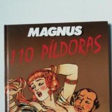 Cómics: MAGNUS-110 PILDORAS-PONENT MON-TAPA DURA. Lote 159455698