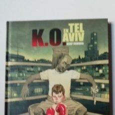 Cómics: K.O. EN TEL AVIV-PONENT MON-TAPA DURA. Lote 159455802