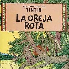 Cómics: LAS AVENTURAS DE TINTIN - LA OREJA ROTA - JUVENTUD. Lote 159508746