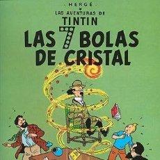 Cómics: LAS AVENTURAS DE TINTIN - LAS 7 BOLAS DE CRISTAL - JUVENTUD. Lote 159509610