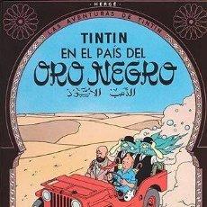Cómics: LAS AVENTURAS DE TINTIN - EN EL PAIS DEL ORO NEGRO - JUVENTUD. Lote 159509882