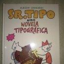 Cómics: SR. TIPO - NOVELA TIPOGRAFICA COMIC SOBRE TIPOGRAFIA NUEVO GUSTAVO GILI EDITORIAL ALESSIO LEONARDI. Lote 159815886