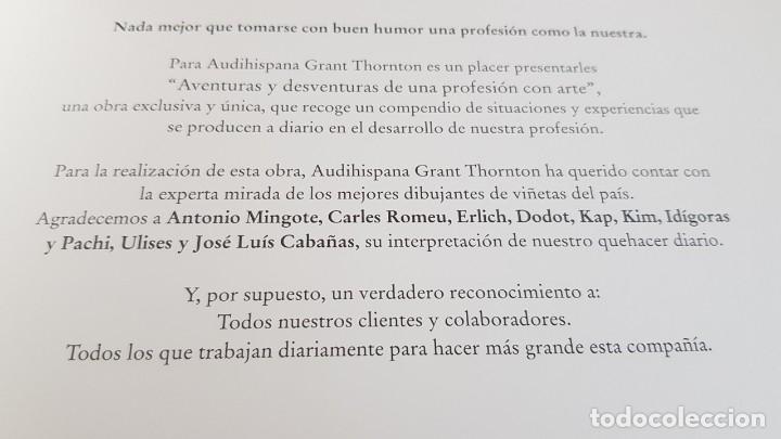 Cómics: AVENTURAS Y DESVENTURAS DE UNA PROFESIÓN CON ARTE / AUDIHISPANA GRANT THORNTON / NUEVO. - Foto 10 - 157950754