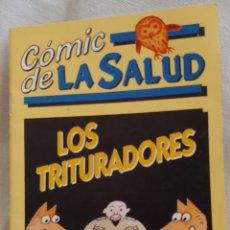 Cómics: CÓMIC DE LA SALUD LOS TRITURADORES. Lote 159853969