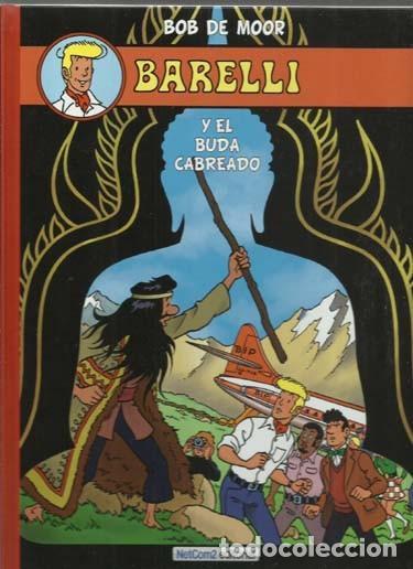 BARELLI Y EL BUDA CABREADO, 2013, NETCOM2, IMPECABLE. CONTIENE POSTAL. COLECCIÓN A.T. (Tebeos y Comics - Comics otras Editoriales Actuales)