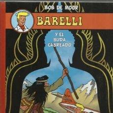 Cómics: BARELLI Y EL BUDA CABREADO, 2013, NETCOM2, IMPECABLE. CONTIENE POSTAL. COLECCIÓN A.T.. Lote 160088794