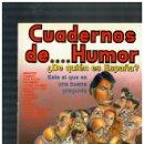 Cómics: CUADERNOS DE HUMOR Nº 1. 1990. EXCELENTE.. Lote 160196014