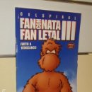 Cómics: FAN CON NATA FAN LETAL III WITH A VENGEANCE CELS PIÑOL - FANHUNTER SL - OFERTA. Lote 160618442