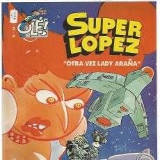 Cómics: SUPER LOPEZ OTRA VEZ LADY ARAÑA. Lote 160798926