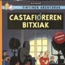 Cómics: TINTINEN ABENTURAK: TINTIN EDICION EN EUSKERA: CASTAFIOREREN BITXIAK. Lote 161085665
