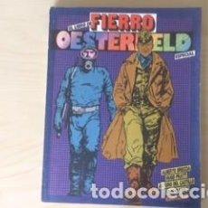 Cómics: EL LIBRO DE FIERRO ESPECIAL HÉCTOR OESTERHELD. Lote 162447002